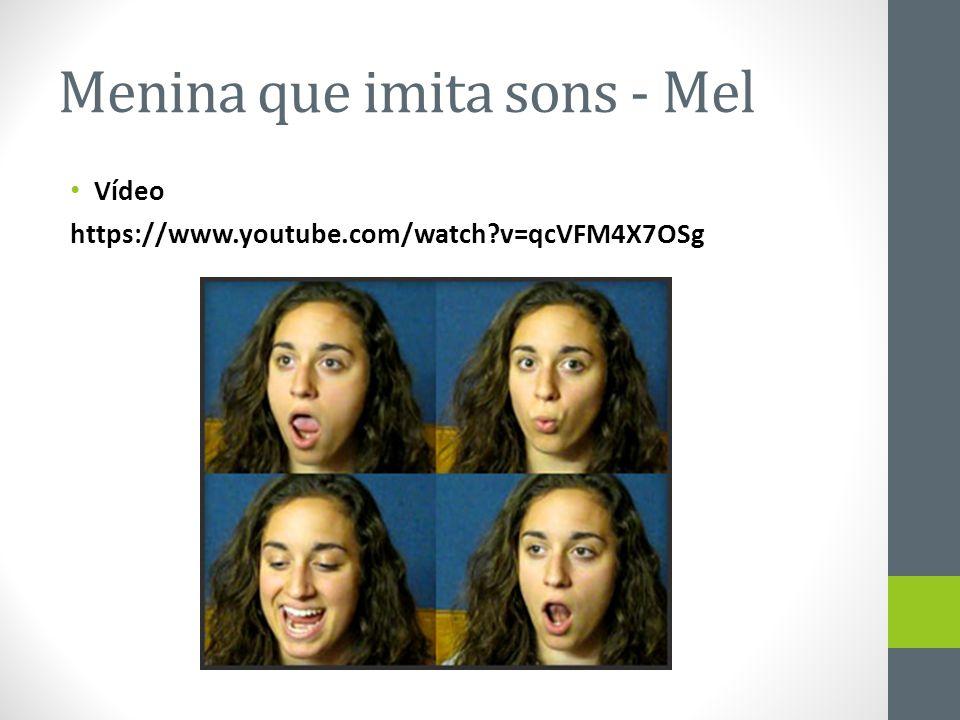 Menina que imita sons - Mel