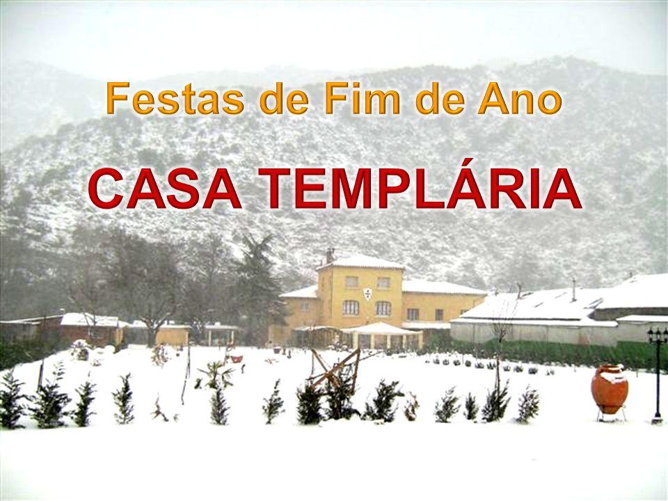Festas de Fim de Ano CASA TEMPLÁRIA