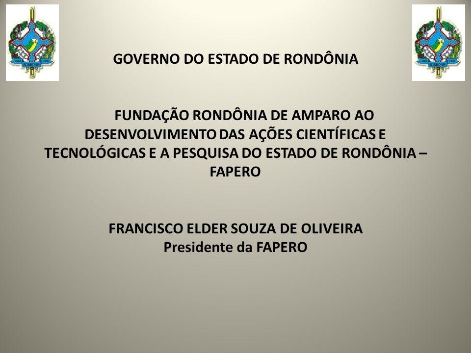 GOVERNO DO ESTADO DE RONDÔNIA FRANCISCO ELDER SOUZA DE OLIVEIRA