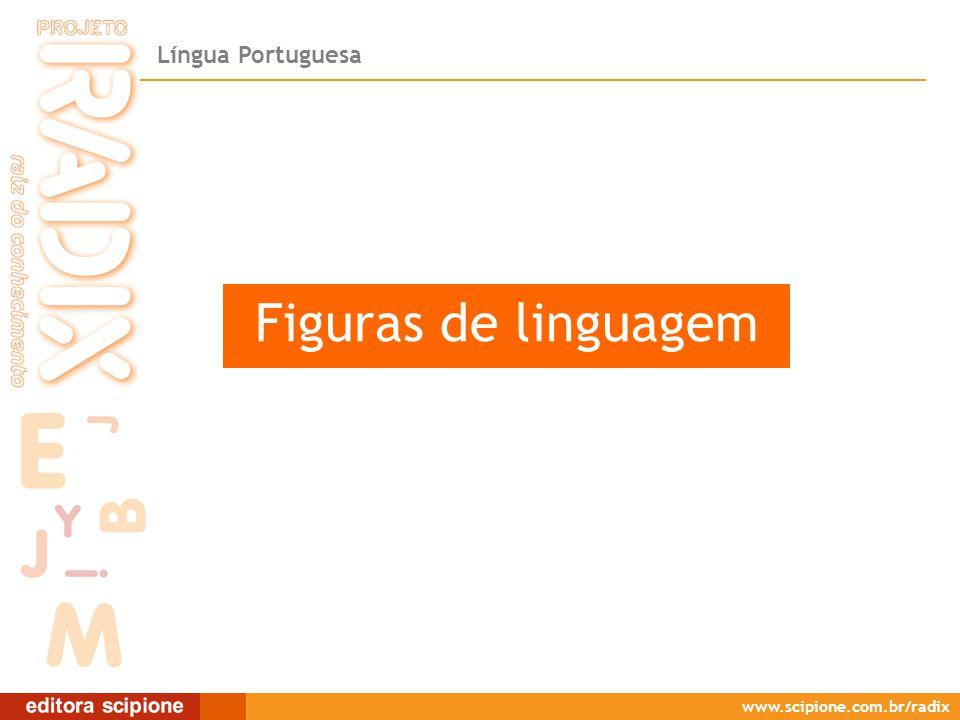 Figuras de linguagem Figuras de linguagem