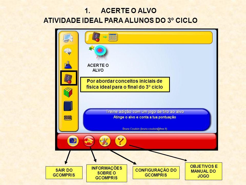 ACERTE O ALVO ATIVIDADE IDEAL PARA ALUNOS DO 3º CICLO