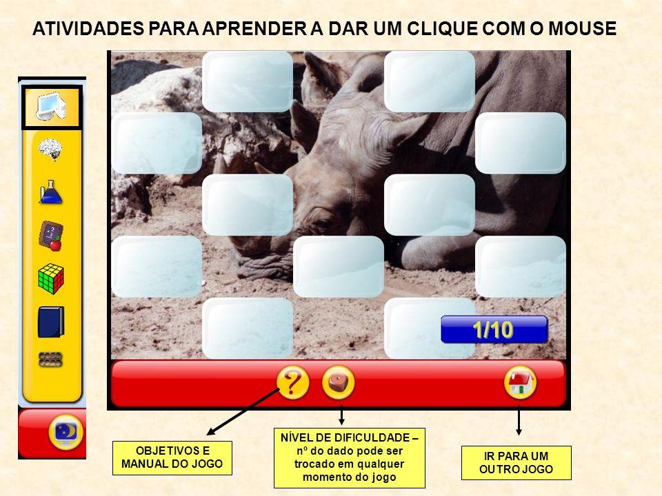 ATIVIDADES PARA APRENDER A DAR UM CLIQUE COM O MOUSE