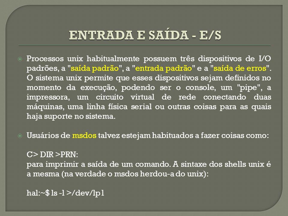 ENTRADA E SAÍDA - E/S