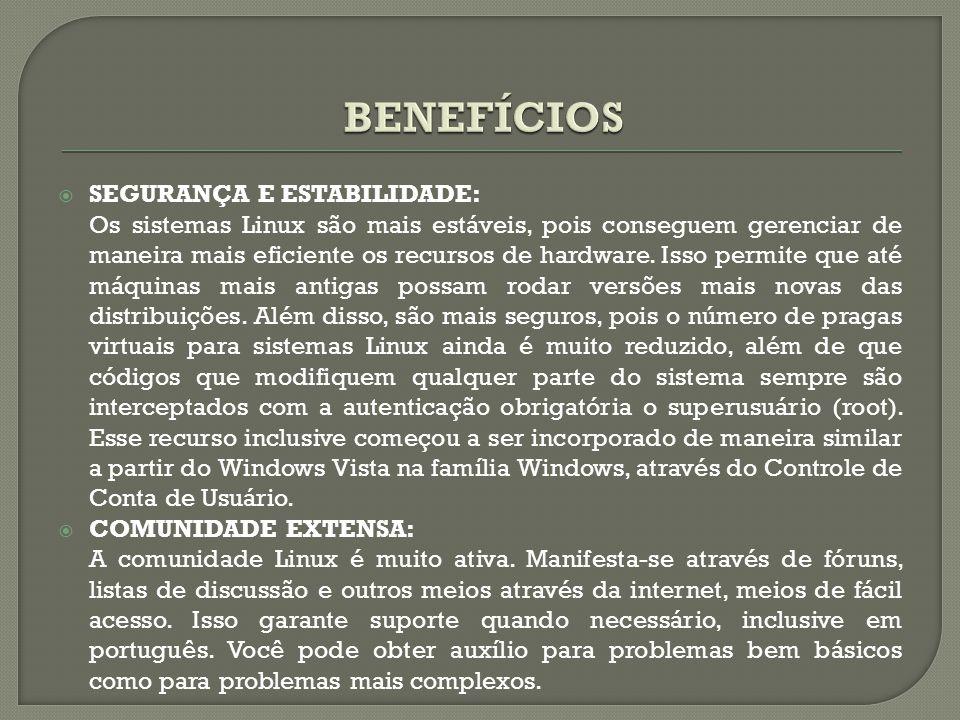 BENEFÍCIOS SEGURANÇA E ESTABILIDADE:
