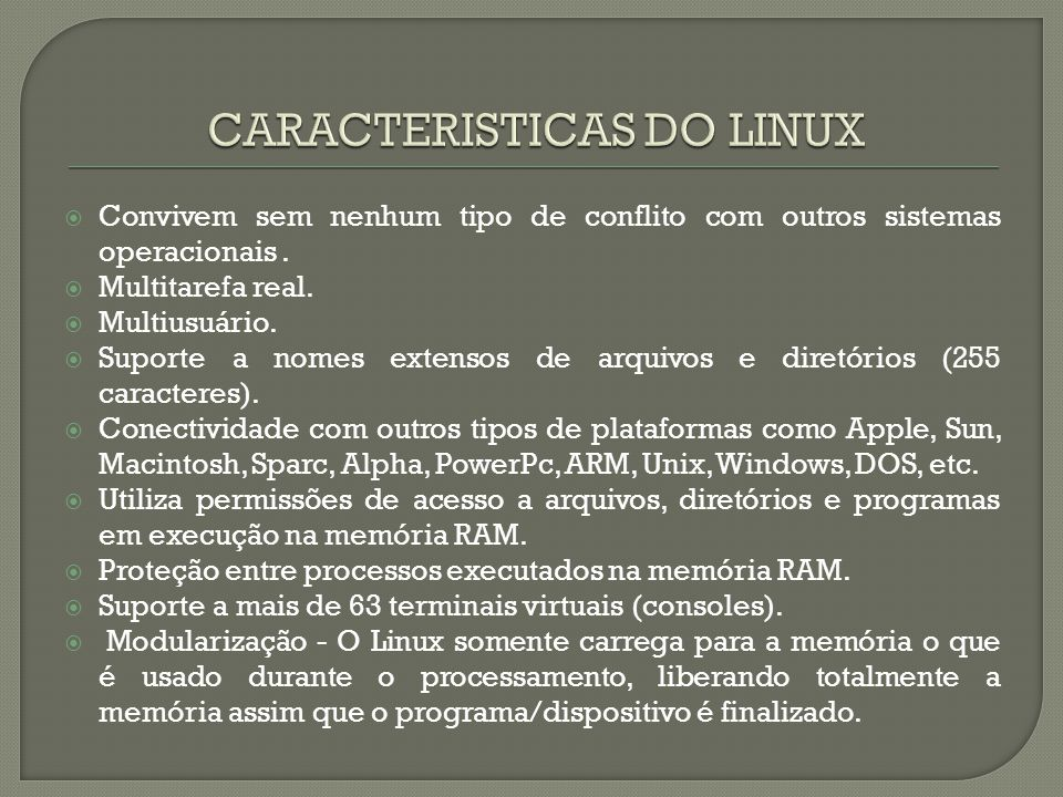 CARACTERISTICAS DO LINUX