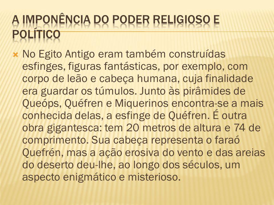 A IMPONÊNCIA DO PODER RELIGIOSO E POLÍTICO