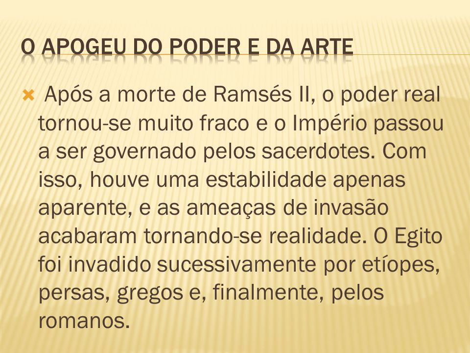 O APOGEU DO PODER E DA ARTE