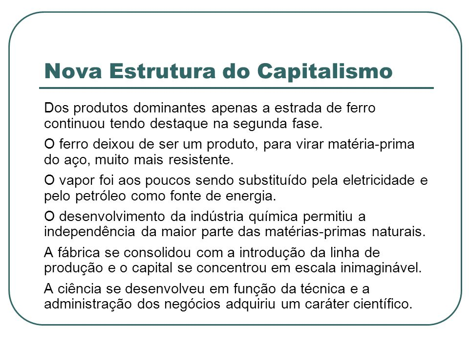 Nova Estrutura do Capitalismo