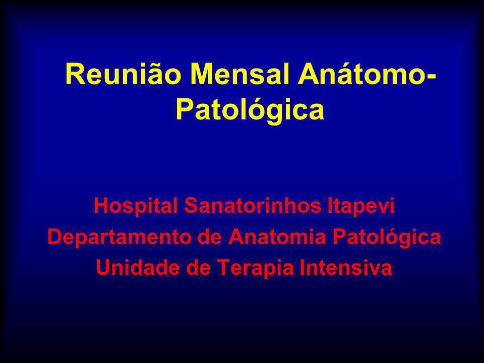 Reunião Mensal Anátomo-Patológica