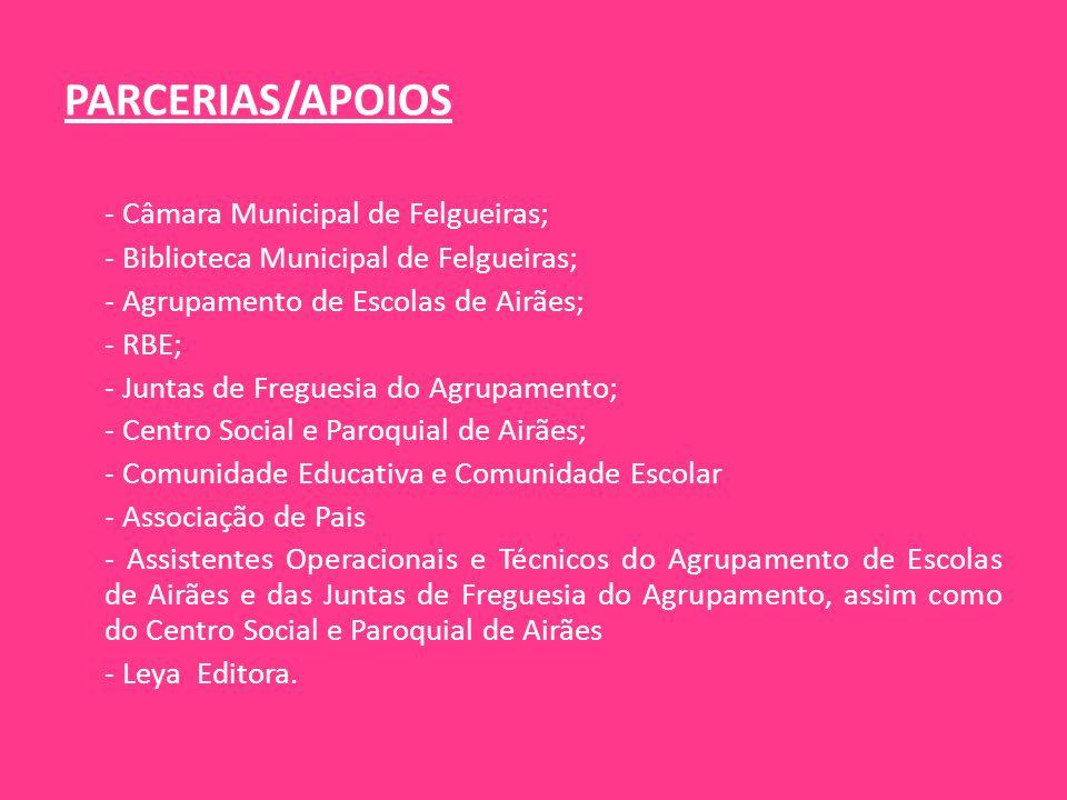 PARCERIAS/APOIOS - Câmara Municipal de Felgueiras;