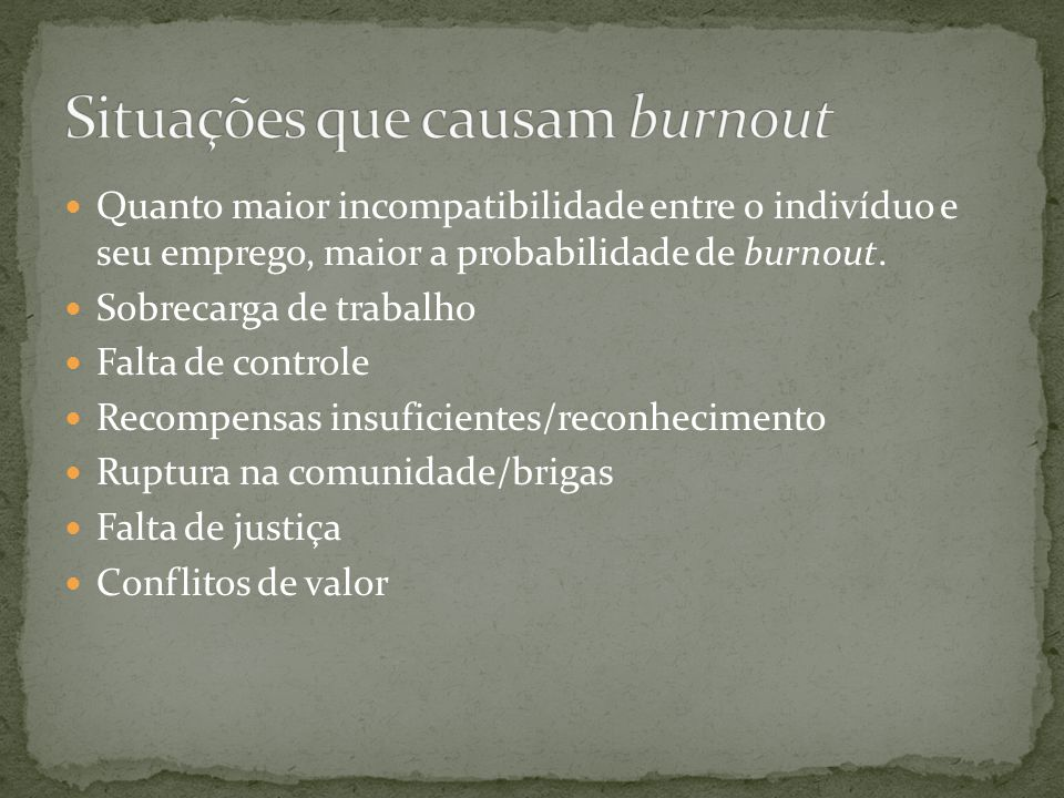 Situações que causam burnout