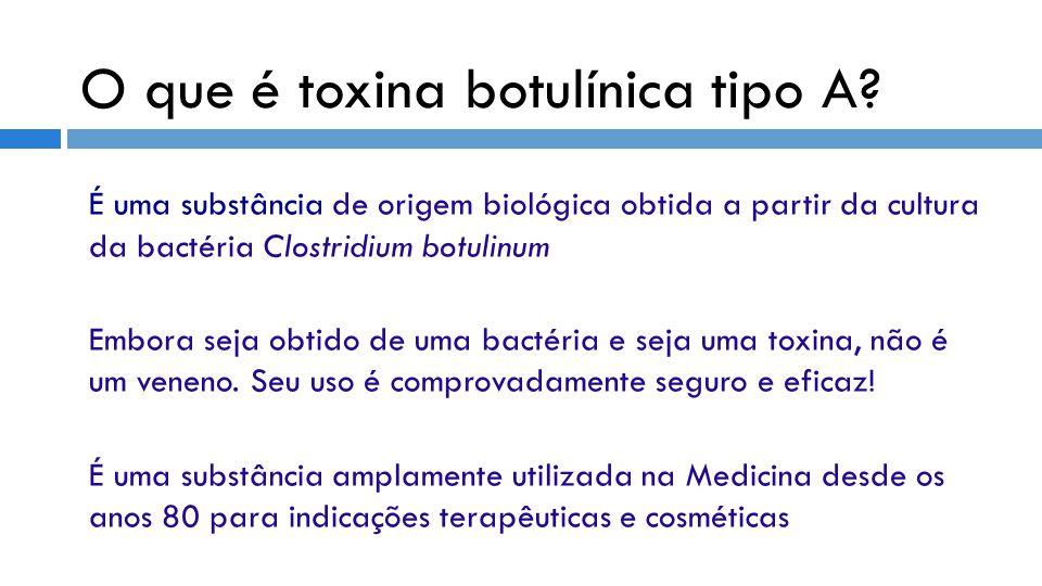 O que é toxina botulínica tipo A