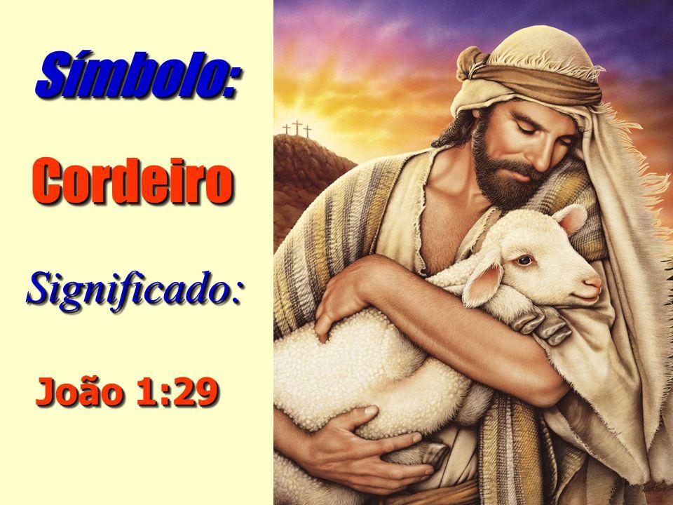 Símbolo: Cordeiro Significado: João 1:29