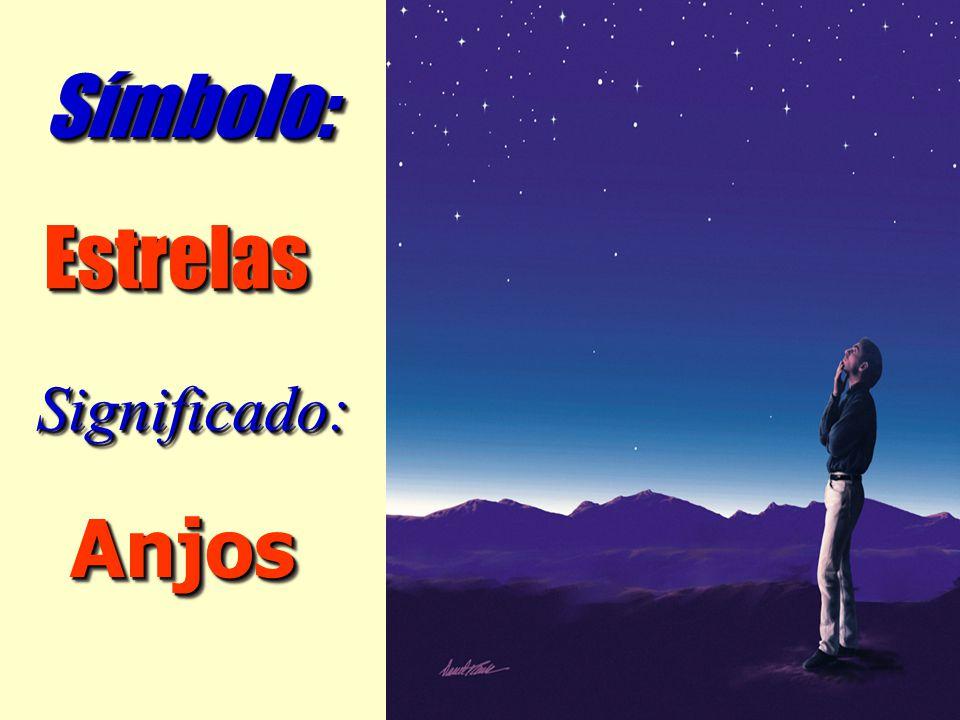 Símbolo: Estrelas Significado: Anjos