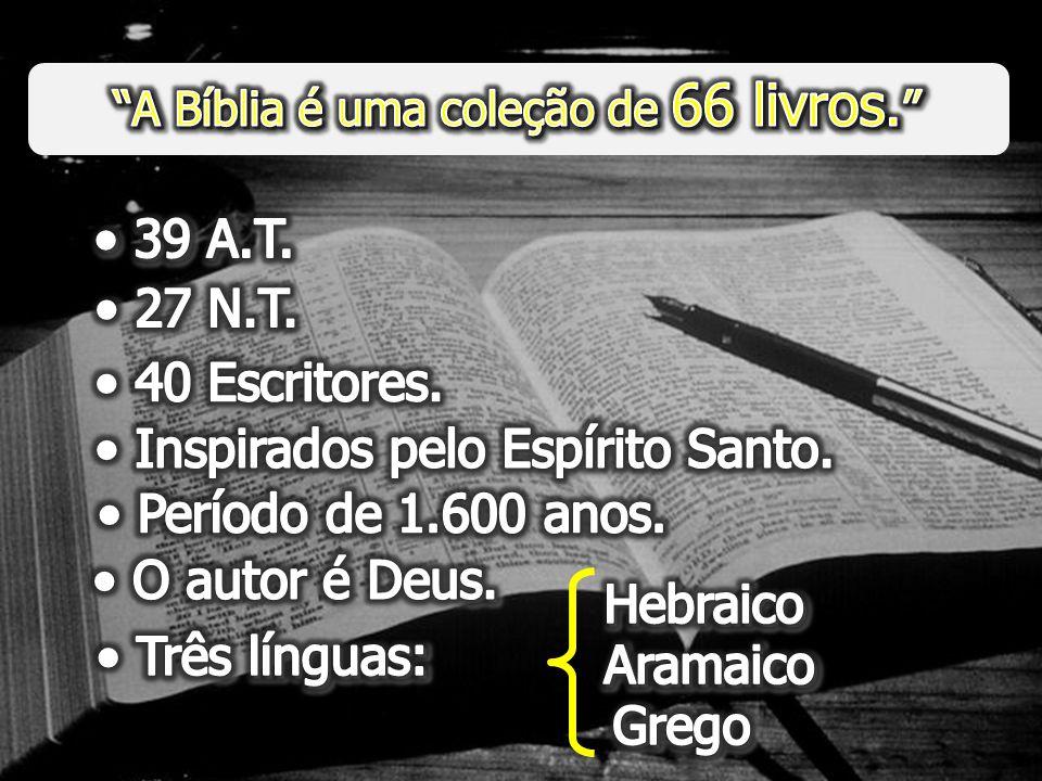 Inspirados pelo Espírito Santo. Período de 1.600 anos. O autor é Deus.