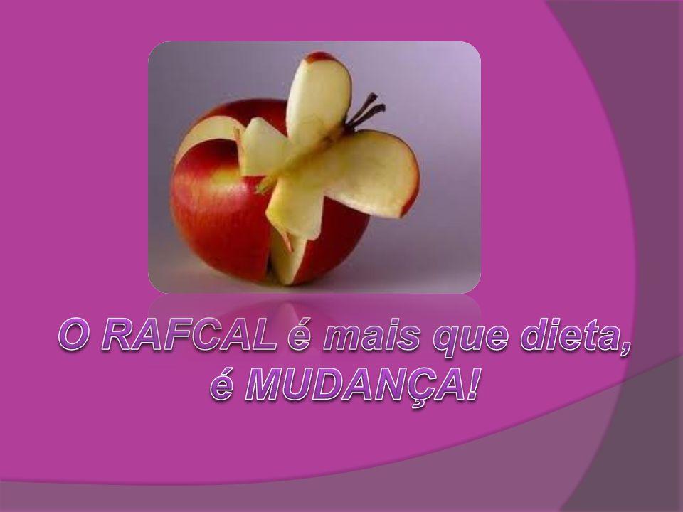 O RAFCAL é mais que dieta,