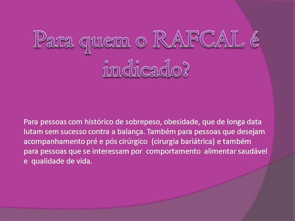 Para quem o RAFCAL é indicado