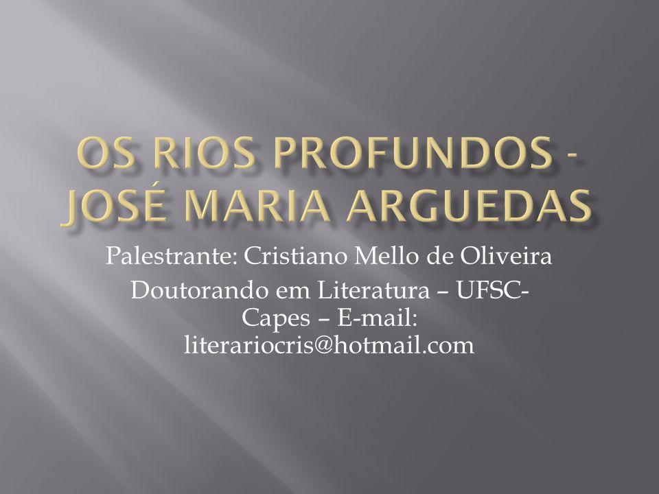 OS RIOS PROFUNDOS - JOSÉ MARIA ARGUEDAS