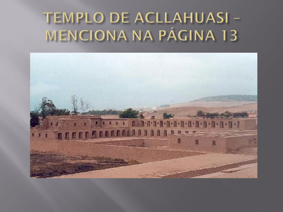 TEMPLO DE ACLLAHUASI – MENCIONA NA PÁGINA 13