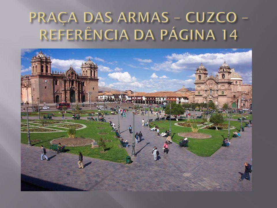 PRAÇA DAS ARMAS – CUZCO – REFERÊNCIA DA PÁGINA 14