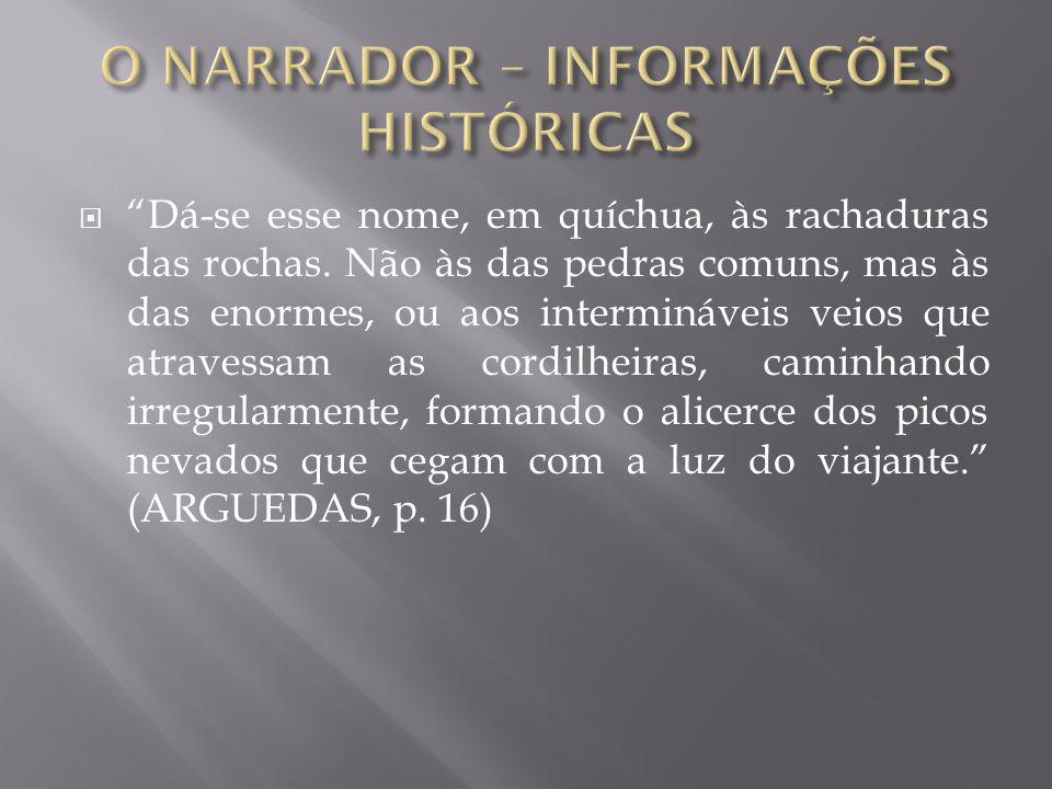 O NARRADOR – INFORMAÇÕES HISTÓRICAS