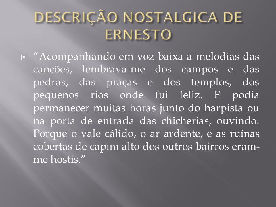 DESCRIÇÃO NOSTALGICA DE ERNESTO