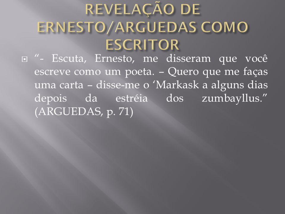 REVELAÇÃO DE ERNESTO/ARGUEDAS COMO ESCRITOR