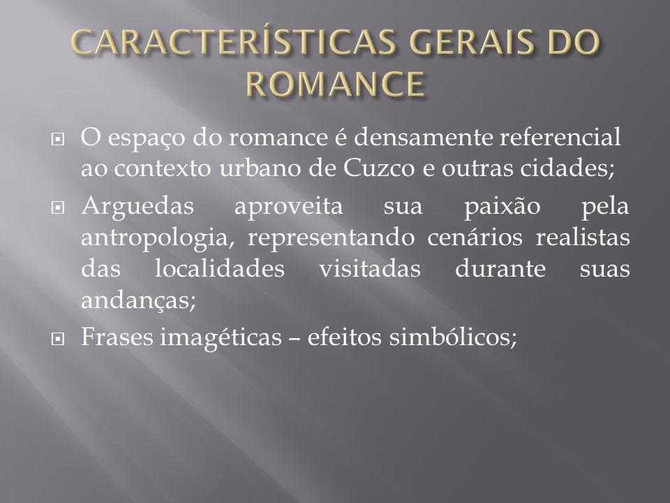 CARACTERÍSTICAS GERAIS DO ROMANCE