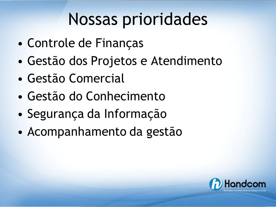 Nossas prioridades Controle de Finanças