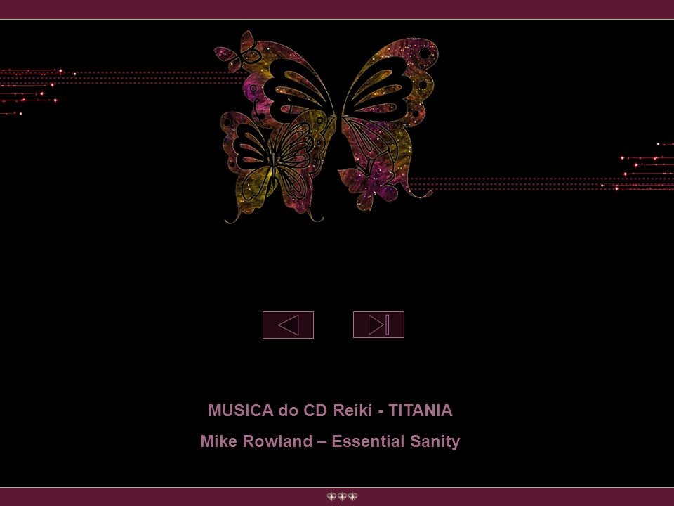 MUSICA do CD Reiki - TITANIA Mike Rowland – Essential Sanity