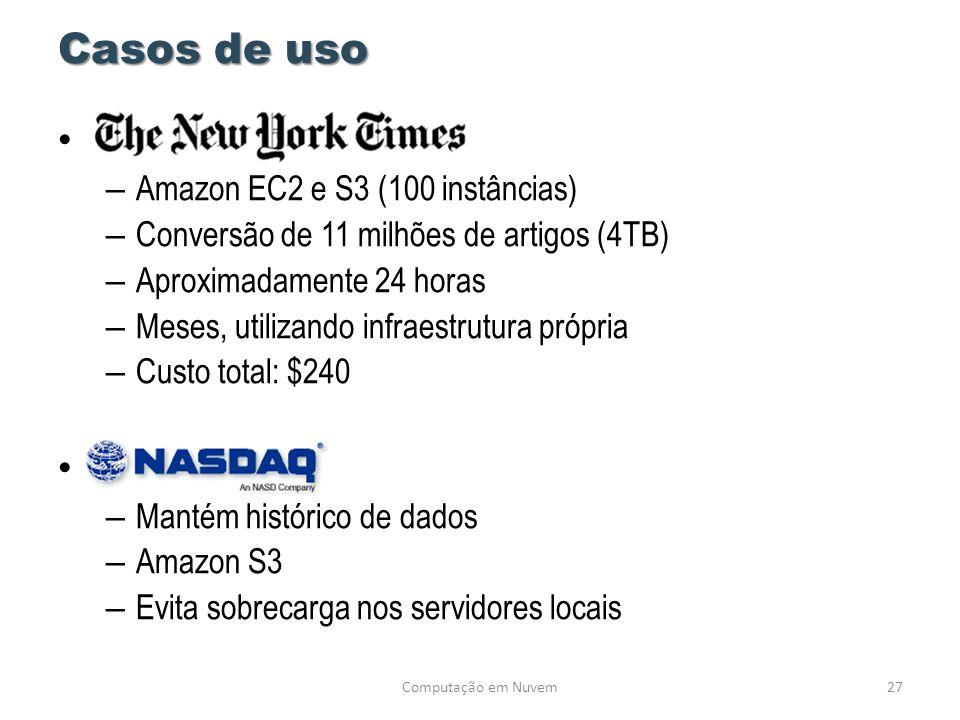 Casos de uso Nasdaq Amazon EC2 e S3 (100 instâncias)