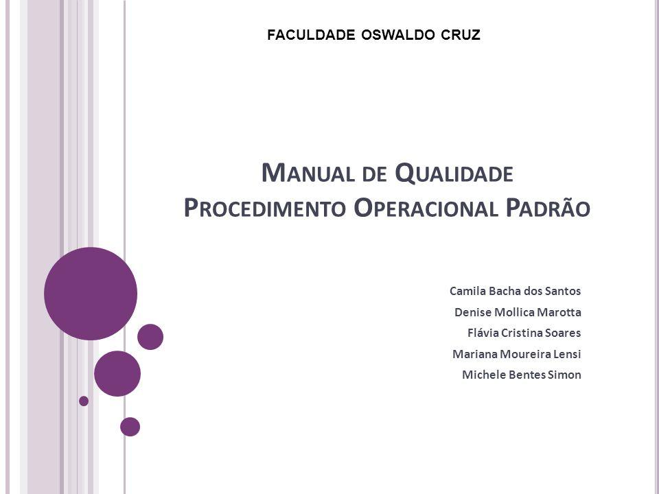 Manual de Qualidade Procedimento Operacional Padrão