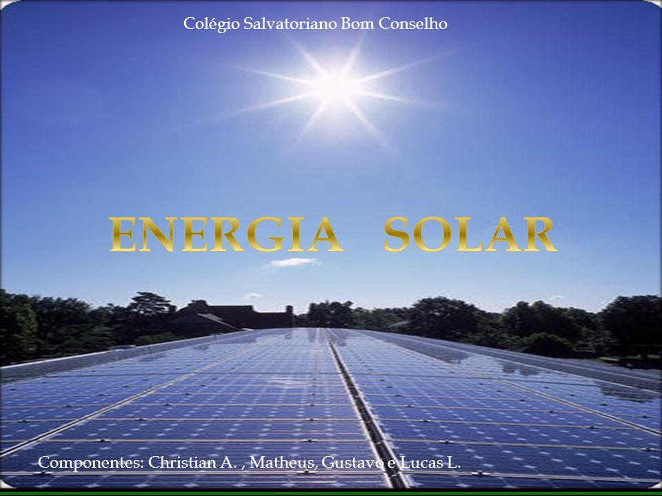 ENERGIA SOLAR Colégio Salvatoriano Bom Conselho