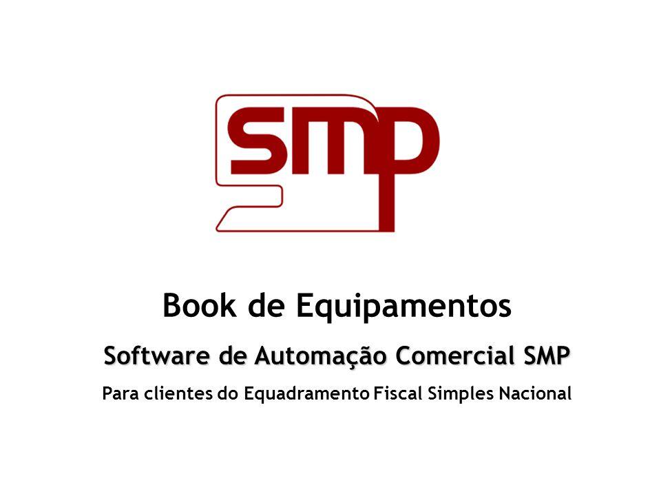 Book de Equipamentos Software de Automação Comercial SMP