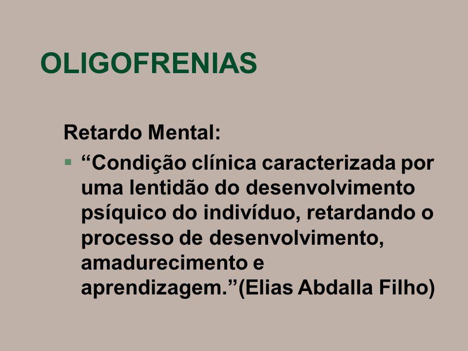 OLIGOFRENIAS Retardo Mental: