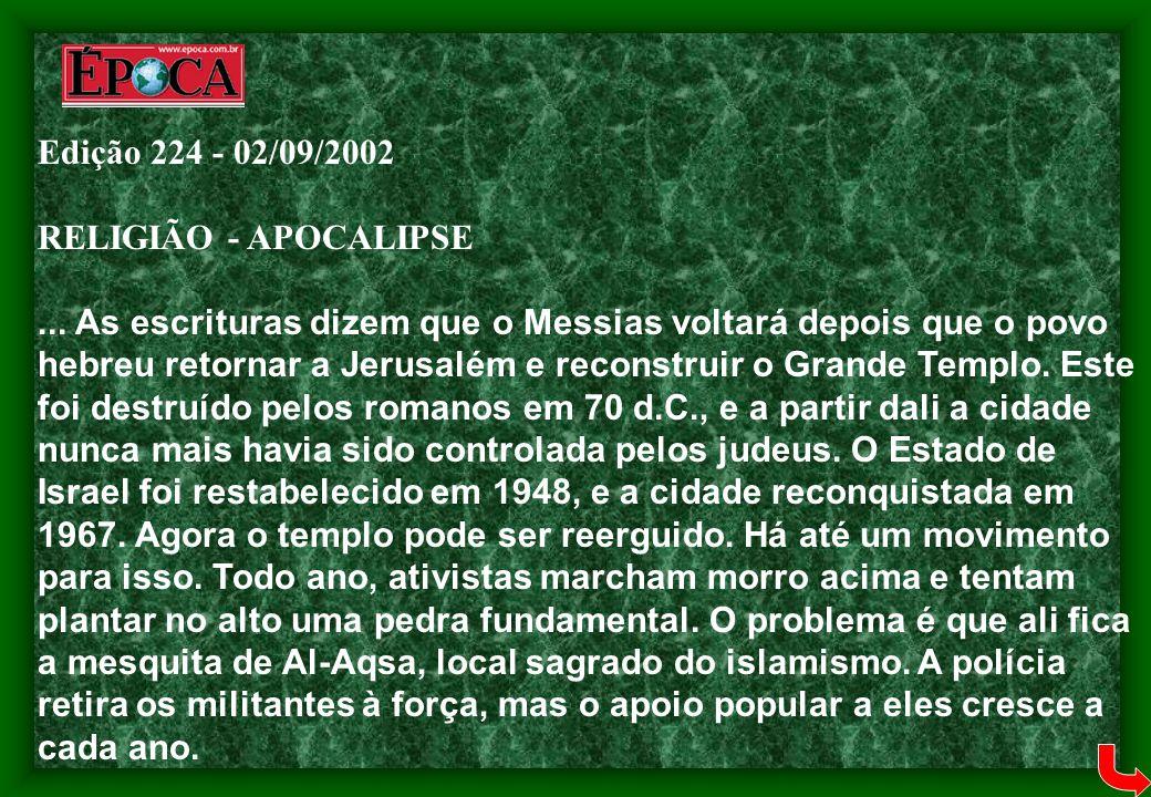 Edição 224 - 02/09/2002 RELIGIÃO - APOCALIPSE.
