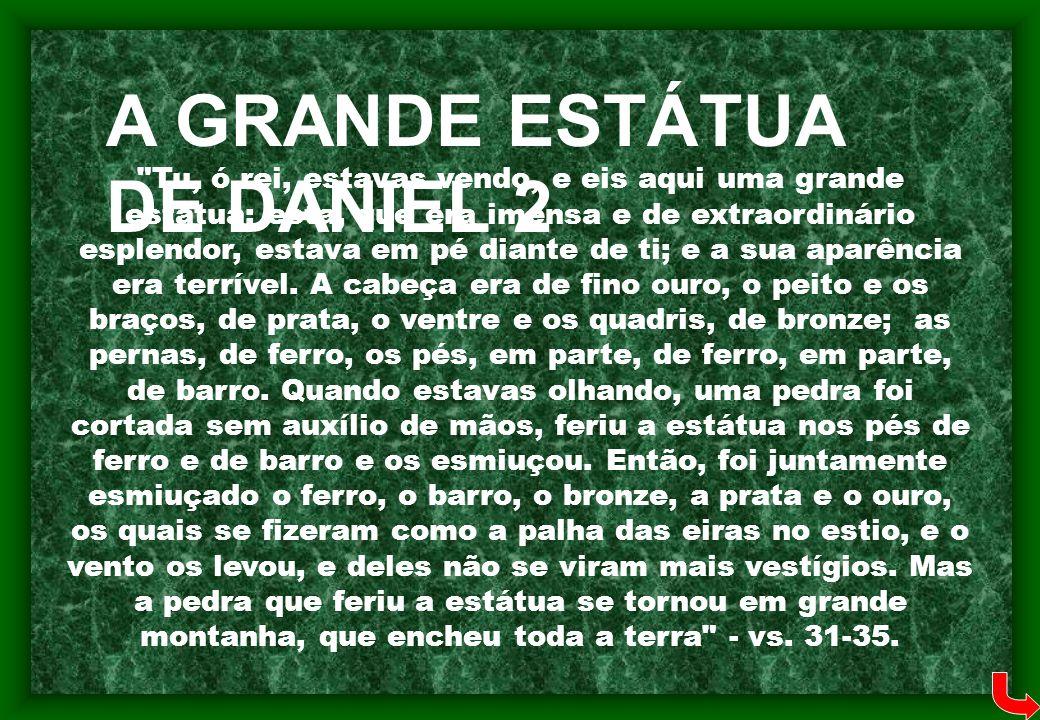 A GRANDE ESTÁTUA DE DANIEL 2