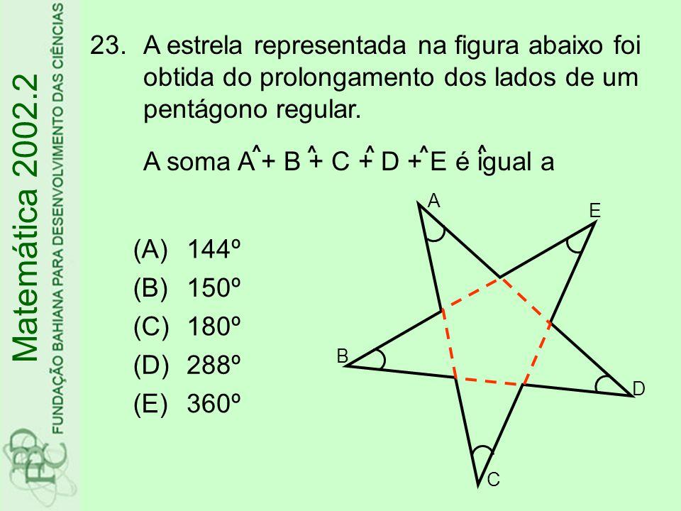A estrela representada na figura abaixo foi obtida do prolongamento dos lados de um pentágono regular. A soma A + B + C + D + E é igual a