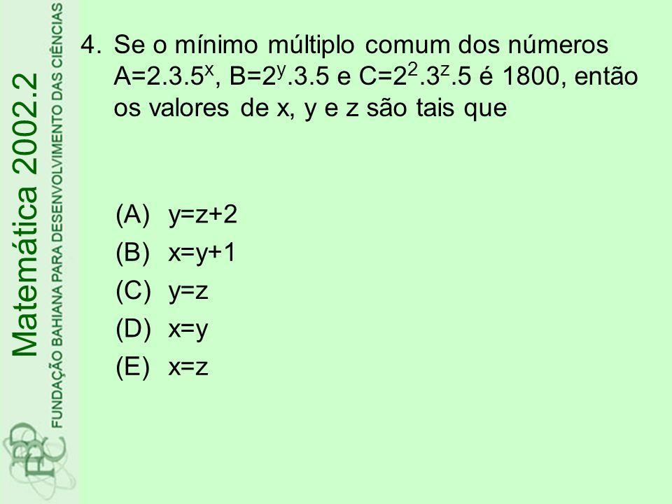 Se o mínimo múltiplo comum dos números A=2. 3. 5x, B=2y. 3. 5 e C=22