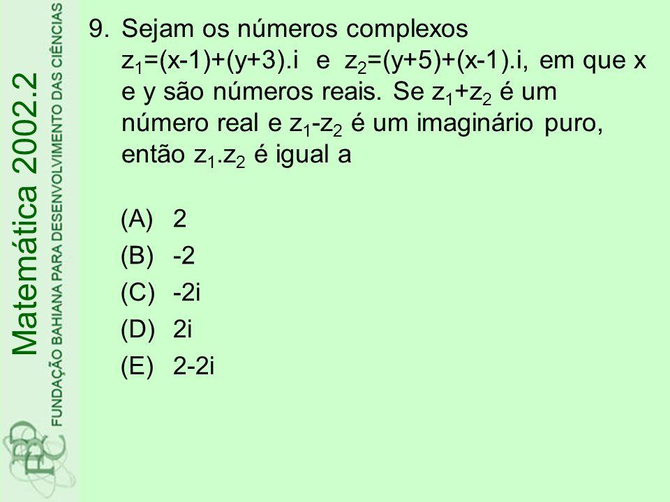 Sejam os números complexos z1=(x-1)+(y+3). i e z2=(y+5)+(x-1)