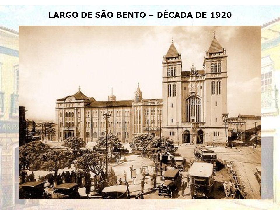 LARGO DE SÃO BENTO – DÉCADA DE 1920