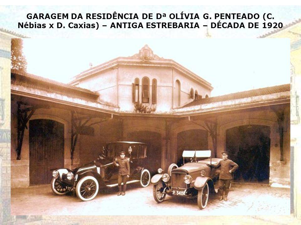 GARAGEM DA RESIDÊNCIA DE Dª OLÍVIA G. PENTEADO (C. Nébias x D