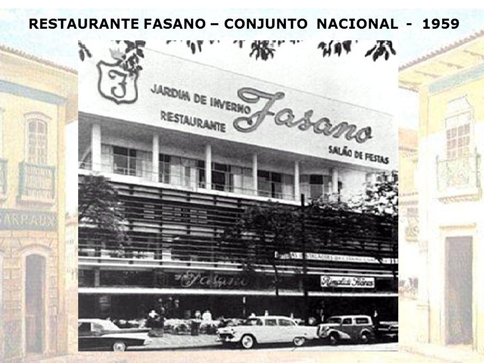 RESTAURANTE FASANO – CONJUNTO NACIONAL - 1959