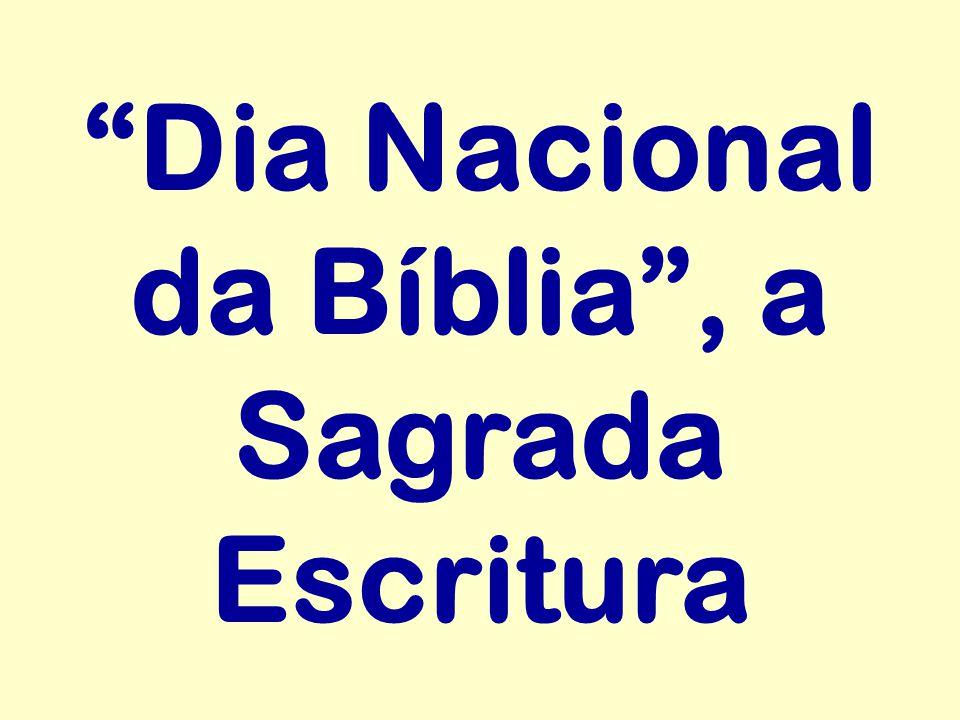 Dia Nacional da Bíblia , a Sagrada Escritura