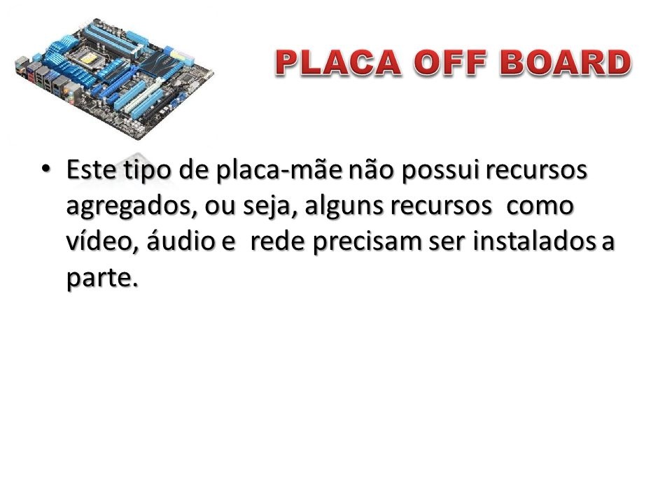 PLACA OFF BOARD