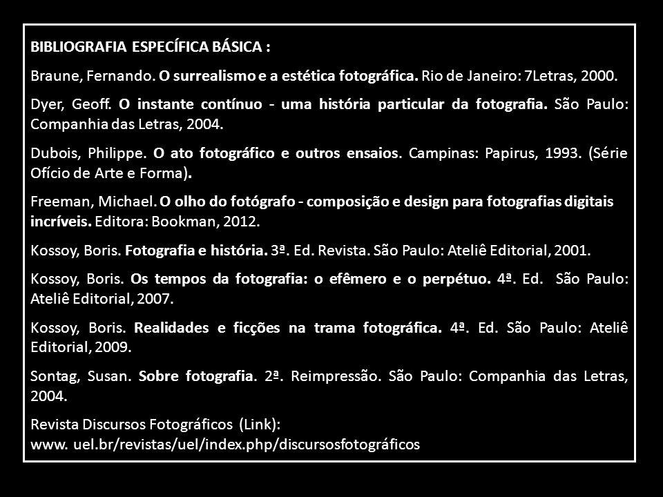 BIBLIOGRAFIA ESPECÍFICA BÁSICA :