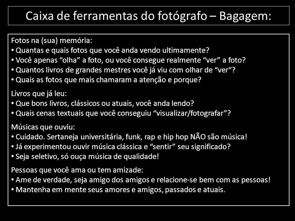 Caixa de ferramentas do fotógrafo – Bagagem: