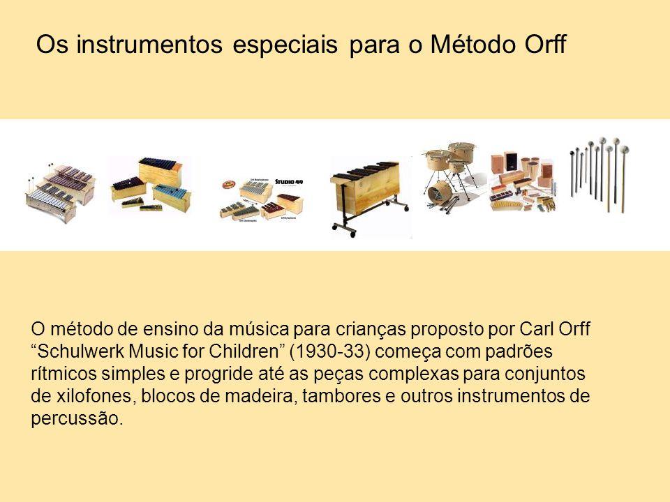 Os instrumentos especiais para o Método Orff