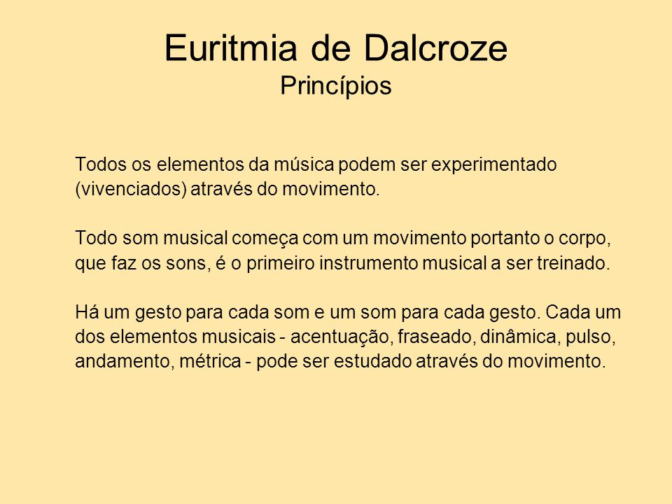 Euritmia de Dalcroze Princípios