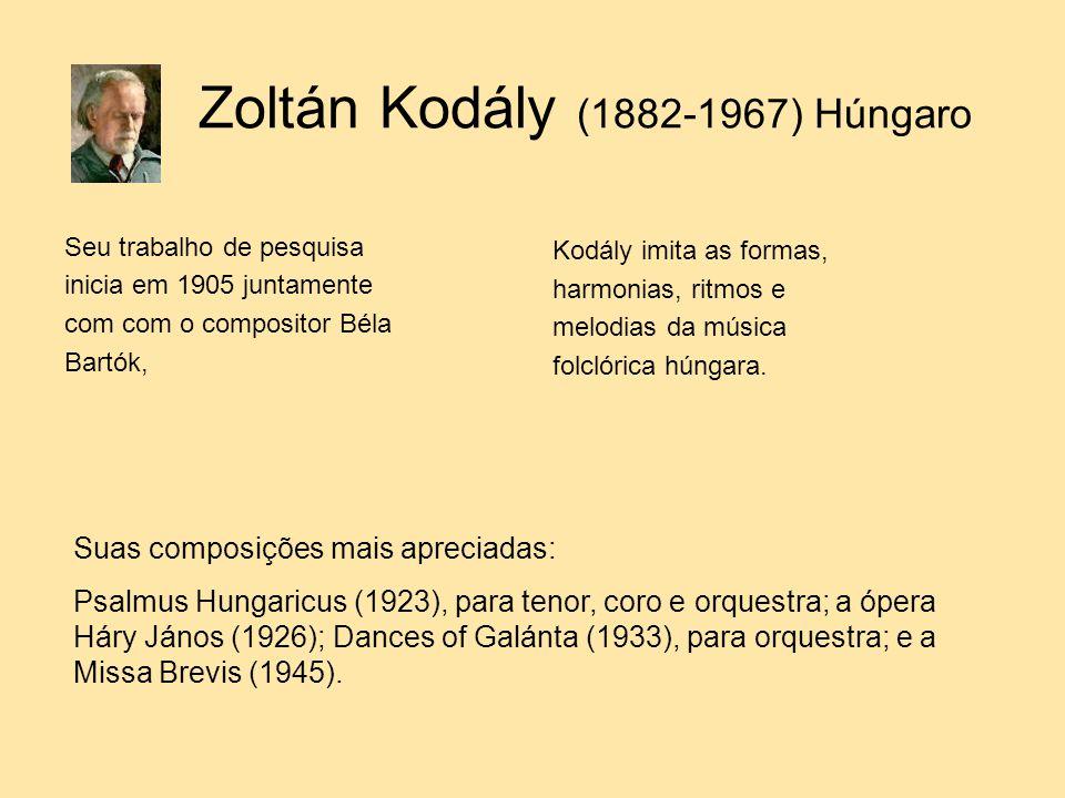 Zoltán Kodály (1882-1967) Húngaro